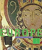 img - for Making Europe: People, Politics, and Culture, Volume I: To 1790, 1st Edition book / textbook / text book