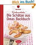 Die Sch�tze aus Omas Backbuch: 100 fa...