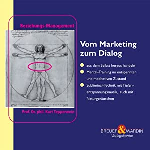 Vom Marketing zum Dialog Hörbuch