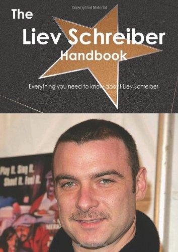 The Liev Schreiber Handbook - Everything you need to know about Liev Schreiber