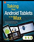 Taking Your Android Tablets to the Max (Technology in Action)