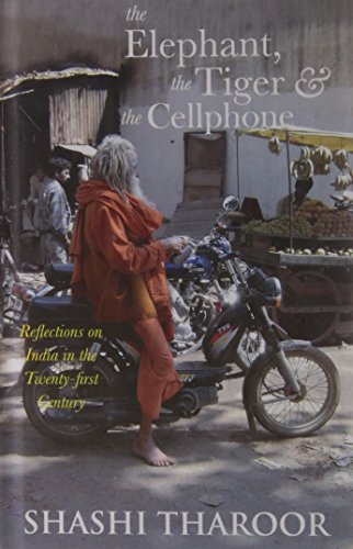 The Elephant, the Tiger and the Cellphone: Reflections on India in the Twenty-first Century Image