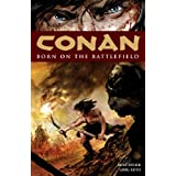 Conan Volume 0: Born on the Battlefieldby Kurt Busiek