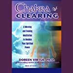 Chakra Clearing: A Morning and Evening Meditation to Awaken Your Spiritual Power | Doreen Virtue