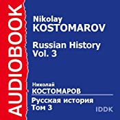 Russian History, Volume 3 | [Nikolay Kostomarov]