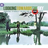 Looking Towards the Sky: Progressive, Psychedelic & Folk Rock from the Ember Vaultsby Various Artists