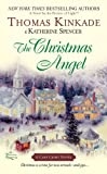 The Christmas Angel (051514357X) by Thomas Kinkade,Katherine Spencer