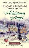 The Christmas Angel (051514357X) by Thomas Kinkade,Katherine Spencer