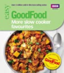 Good Food: More Slow Cooker Favourite...