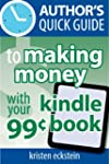 Author's Quick Guide to Making Money...