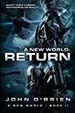 A New World: Return (Volume 2)