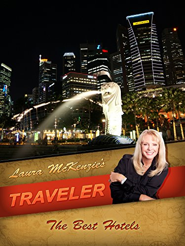 Laura McKenzie's Traveler - The Best Hotels