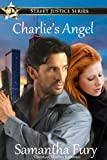 Charlies Angel (Street Justice Book 1)