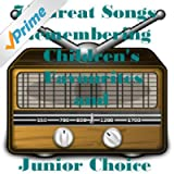 75 Great Songs Remembering Children's Favourites and Junior Choice - For Kids of All Ages