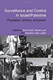 Image of Surveillance and Control in Israel/Palestine: Population, Territory and Power (Routledge Studies in Middle Eastern Politics)