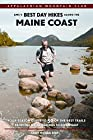 AMC's Best Day Hikes along the Maine Coast: Four-Season Guide to 50 of the Best Trails From Kennebunk to Down East