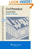 Civil Procedure, 7th Edition (Examples & Explanations)