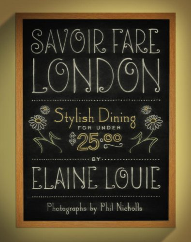 Savoir Fare London: Stylish Dining for Under $25 (Savoir Fare Guides)