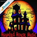 Haunted House Music: Halloween Sound Effects