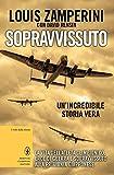 img - for Sopravvissuto (eNewton Saggistica) (Italian Edition) book / textbook / text book