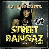 Street Bangaz Vol 1 (DJ Mash Up Mix 2)
