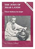 img - for The Jews of Arab Lands: Their History in Maps book / textbook / text book