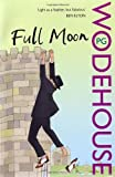 P.G. Wodehouse Full Moon: (Blandings Castle)