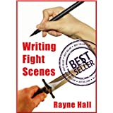 Writing Fight Scenes (Writer's Craft)by Rayne Hall