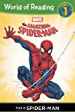 This Is the Amazing Spider-Man (Turtleback School & Library Binding Edition) (Marvel Heroes of Reading - Level 1) (0606237879) by Marvel