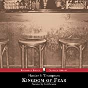 Kingdom of Fear: Loathsome Secrets of a Star-Crossed Child in the Final Days of the American Century | [Hunter S. Thompson]