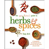 The Spice Lover's Guide to Herbs and Spicesby Tony Hill