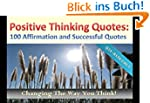 Positive Thinking Quotes 100 Affirmat...