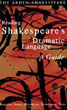 img - for Reading Shakespeare's Dramatic Language book / textbook / text book