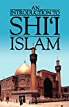 An Introduction to Shi`i Islam: The History and Doctrines of Twelver Shi`ism