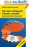 WIE MAN ERFOLGREICH E-BOOKS VERKAUFT....