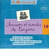 Ma Minitheque N19-Chansons Et Rondes De Toujours