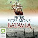 Batavia (       UNABRIDGED) by Peter FitzSimons Narrated by Richard Aspel