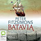 Batavia Audiobook by Peter FitzSimons Narrated by Richard Aspel