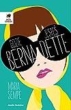 Gdzie jestes Bernadette?