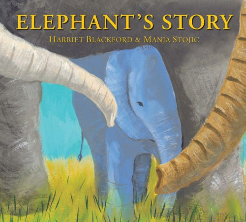 elephant stories for preschoolers children s books reviews elephant s story bfk no 170 734
