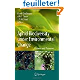 Aphid Biodiversity Under Environmental Change: Patterns and Processes