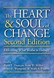 img - for The Heart and Soul of Change: Delivering What Works in Therapy book / textbook / text book