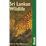 Sri Lankan Wildlife (Bradt Travel Guides (Wildlife Guides))by Gehan De Silva...
