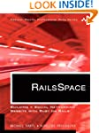 RailsSpace: Building a Social Network...