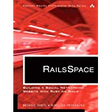 RailsSpace: Building a Social Networking Website with Ruby on RailsTMby Michael Hartl
