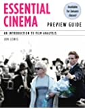 Essential Cinema: An Introduction to Film Analysis (Explore Our New Communications 1st Editions)