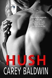 Hush (A Tangleheart Romantic Suspense)