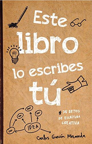 Este Libro Lo Escribes Tú (Libros De Actividades)