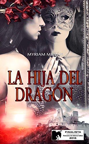 Portada del libro La hija del dragón de Myriam Millán