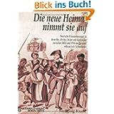 Die neue Heimat nimmt sie auf: Deutsche Einwanderungen in Amerika, Afrika, Asien und Australien zwischen 1803...